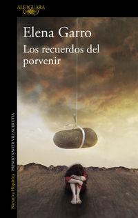Los recuerdos del porvenir - Elena Garro