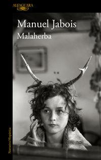 Malaherba - Manuel Jabois