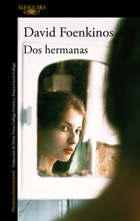 Dos Hermanas - David Foenkinos