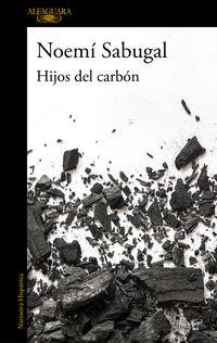 Hijos Del Carbon - Noemi Sabugal