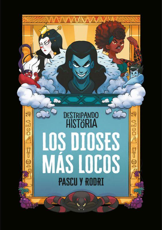 Los dioses mas locos - Rodrigo Septien / Alvaro Pascual