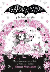 Isadora Moon Y La Boda Magica (isadora Moon) - Harriet Muncaster