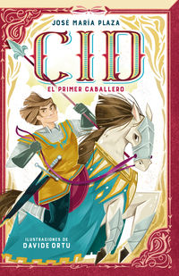 Cid - El Primer Caballero - Jose Maria Plaza