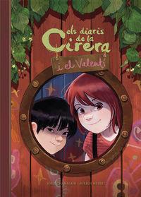 CIRERA I VALENTI 1 - ELS DIARIS DE LA CIRERIA I EL VALENTI