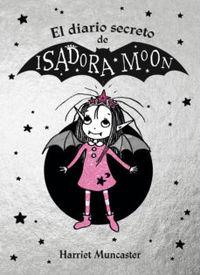 Isadora Moon - El Diario Secreto De Isadora Moon - Harriet Muncaster