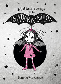 Isadora Moon - El Diari Secret De La Isadora Moon - Harriet Muncaster