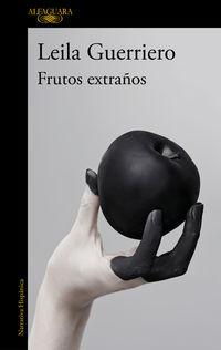 FRUTOS EXTRAÑOS (EDICION AMPLIADA)