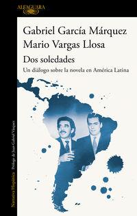 dos soledades - Gabriel Garcia Marquez / Mario Vargas Llosa
