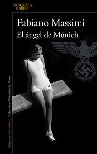 El angel de munich - Fabiano Massimi