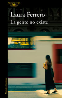 La gente no existe - Laura Ferrero