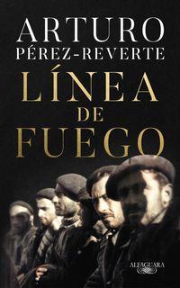 Linea De Fuego - Arturo Perez-Reverte