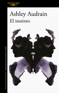 El instinto - Ashley Audrain