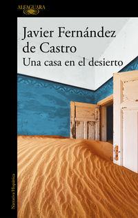 Una casa en el desierto - Javier Fernandez De Castro