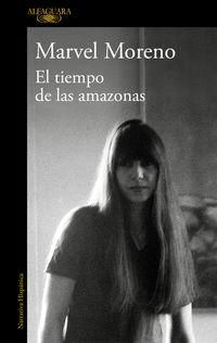 El tiempo de las amazonas - Marvel Moreno