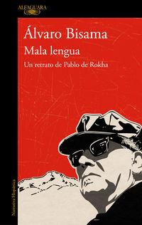 mala lengua - Alvaro Bisama