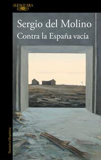 contra la españa vacia - Sergio Del Molino