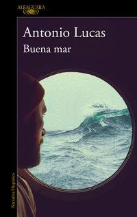 buena mar - Antonio Lucas