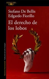 el derecho de los lobos - Stefano De Bellis / Edgardo Fiorillo