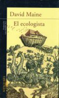 El ecologista - David Maine