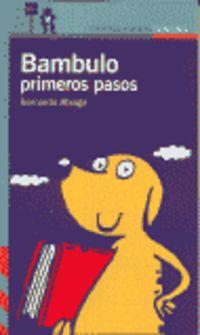 BAMBULO - PRIMEROS PASOS