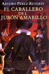 CABALLERO DEL JUBON AMARILLO, EL (ESCOLAR)