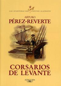 CORSARIOS DE LEVANTE - CAPITAN ALATRISTE