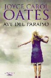 Ave Del Paraiso - Joyce Carol Oates