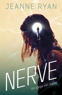 nerve - un juego sin reglas - Jeanne Ryan