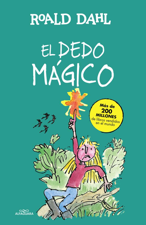 El dedo magico - Roald Dahl