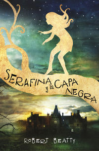 Serafina Y La Capa Negra - Robert Beatty