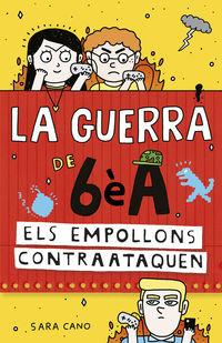 Guerra De 6e A, La 2 - Els Empollons Contraataquen - Sara Cano