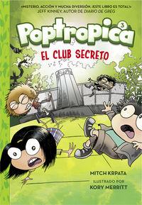 poptropica 3 - el club secreto - Jack Chabert