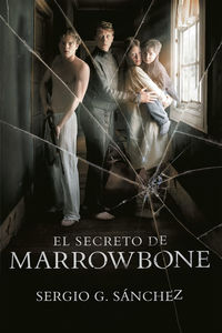 El secreto de marrowbone - Sergio G. Sanchez