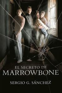 El secreto de marrowbone - Sergio G. Sanchez