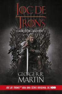 Joc De Trons - Canço De Gel I Foc 1 - George R. R. Martin