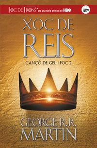 Xoc De Reis - Canço De Gel I Foc 2 - George R. R. Martin