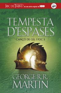 TEMPESTA D'ESPASES - CANCO DE GEL I FOC 3