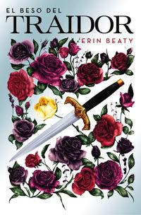 El beso del traidor - Erin Beaty