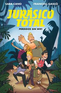 JURASICO TOTAL 1 - PERDIDOS SIN WIFI