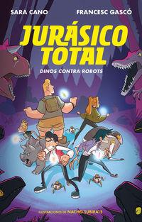 JURASICO TOTAL 2 - DINOS CONTRA ROBOTS