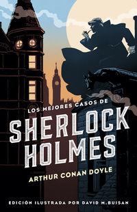 Los mejores casos de sherlock holmes - Arthur Conan Doyle