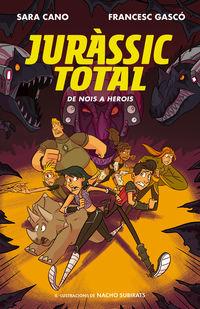 JURASSIC TOTAL 3 - DE NOIS A HEROIS