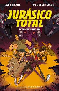 JURASICO TOTAL 3 - DE NIÑOS A HEROES