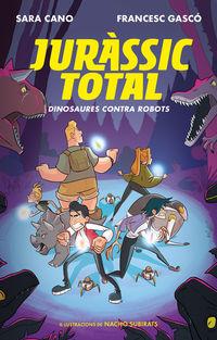 JURASSIC TOTAL 2 - DINOSAURES CONTRA ROBOTS