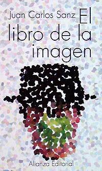 El libro de la imagen - Juan Carlos Sanz