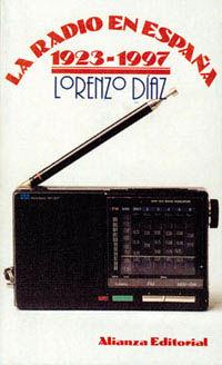 Radio En España, La (1923-1997) - Lorenzo Diaz