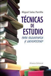 TECNICAS DE ESTUDIO PARA SECUNDARIA Y UNIVERSIDAD
