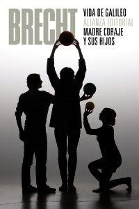 Vida De Galileo / Madre Coraje Y Sus Hijos (teatro Completo 7) - Bertolt Brecht