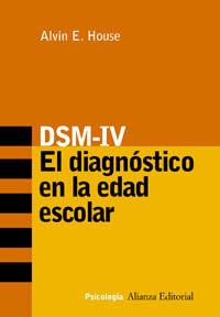 DSM-IV - EL DIAGNOSTICO EN LA EDAD ESCOLAR