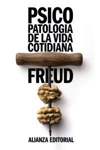 Psicopatologia De La Vida Cotidiana - Sigmund Freud
